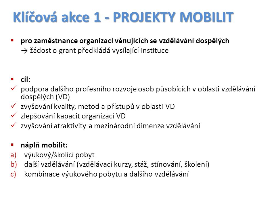 Klíčová akce 1 - PROJEKTY MOBILIT