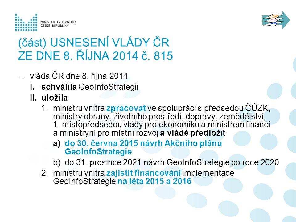 (část) Usnesení vlády ČR ze dne 8. října 2014 č. 815