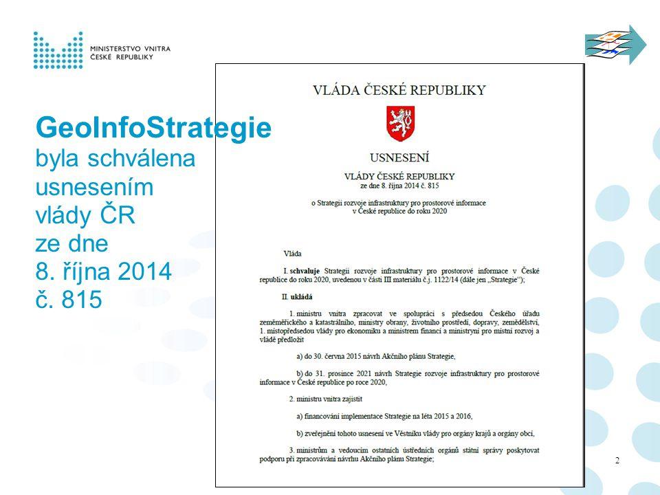 GeoInfoStrategie byla schválena usnesením vlády ČR ze dne 8