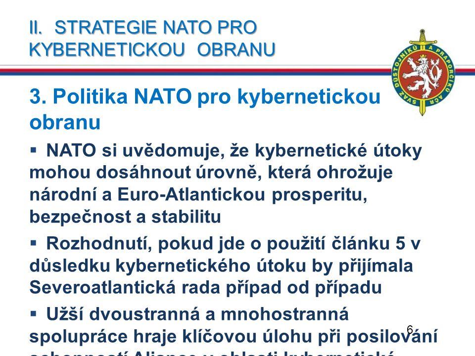 II. Strategie NATO pro kybernetickou obranu