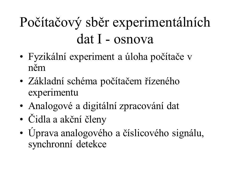 Počítačový sběr experimentálních dat I - osnova