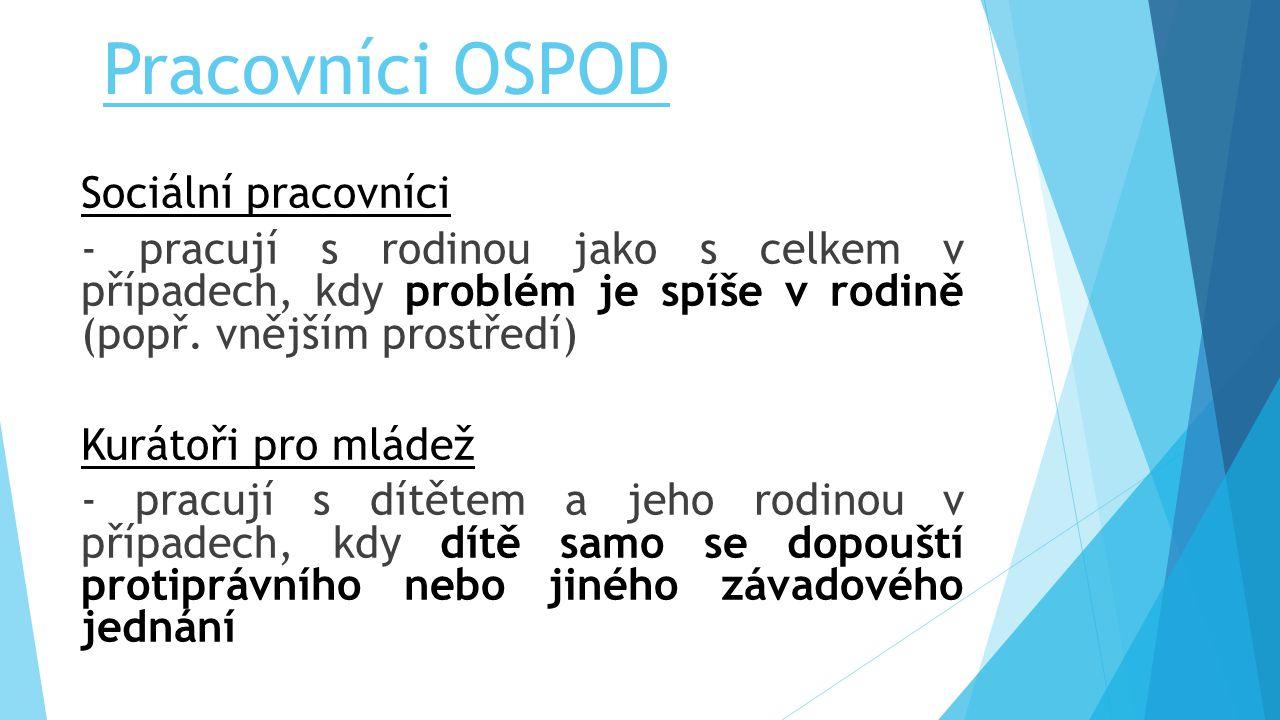 Pracovníci OSPOD Sociální pracovníci