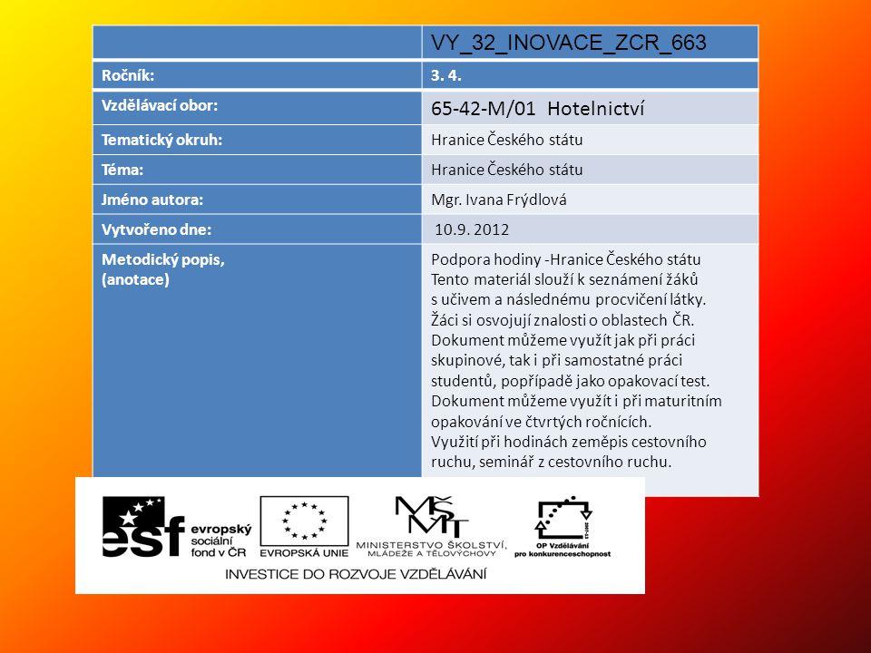 VY_32_INOVACE_ZCR_663 65-42-M/01 Hotelnictví Ročník: 3. 4.