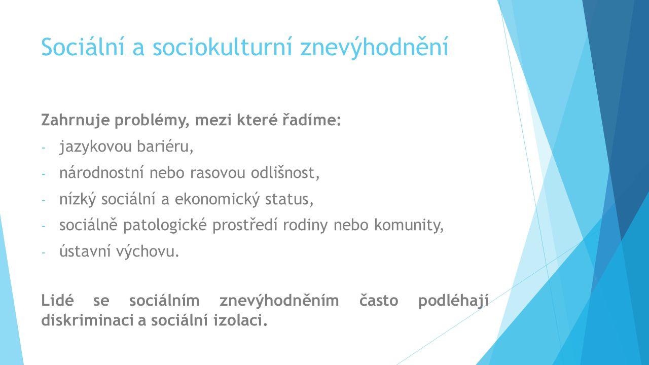 Sociální a sociokulturní znevýhodnění