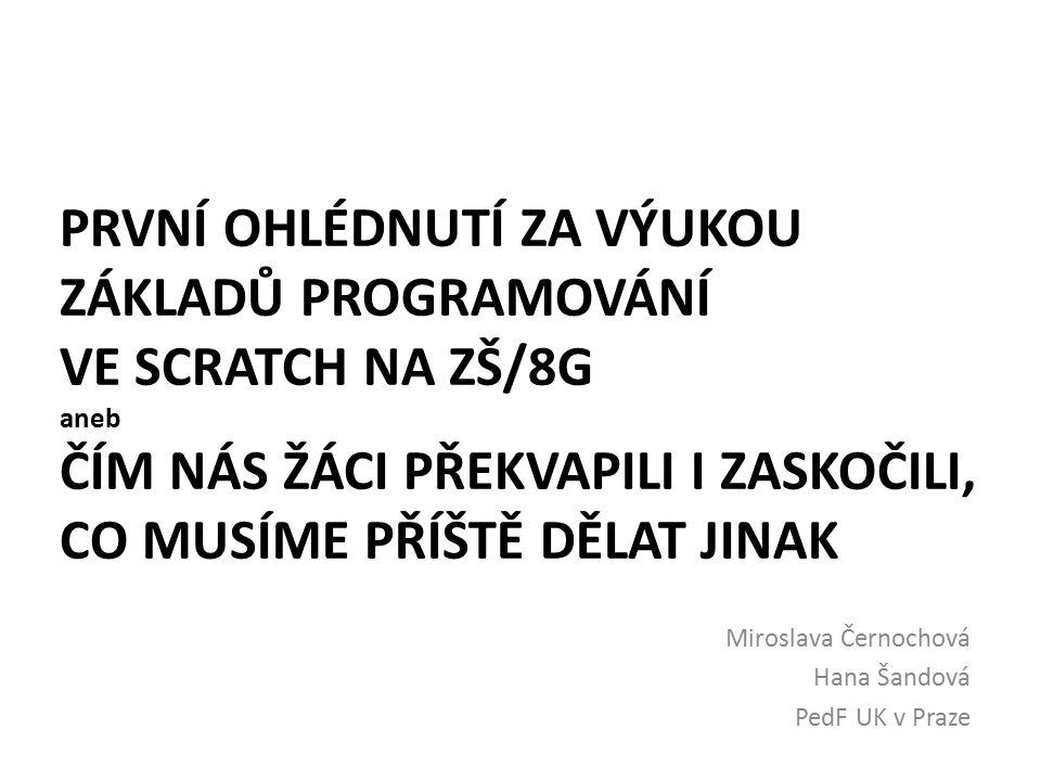 Miroslava Černochová Hana Šandová PedF UK v Praze