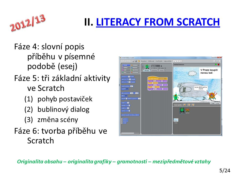II. LITERACY FROM SCRATCH