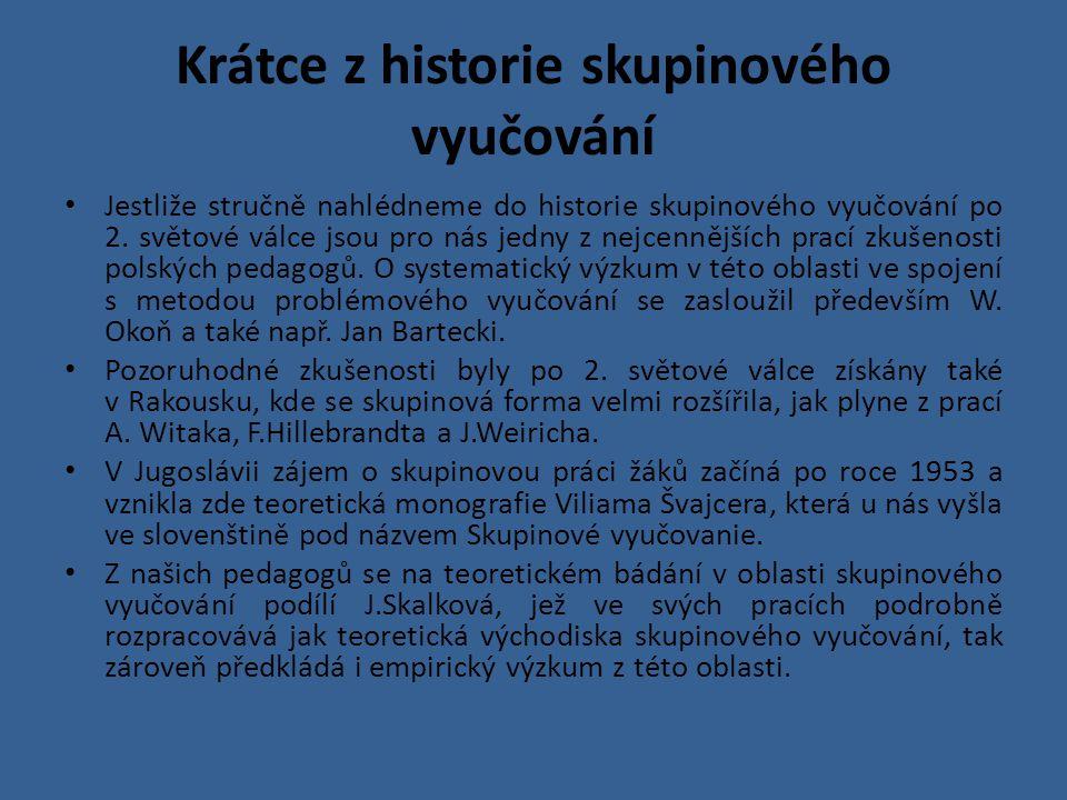 Krátce z historie skupinového vyučování