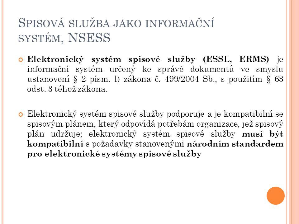 Spisová služba jako informační systém, NSESS