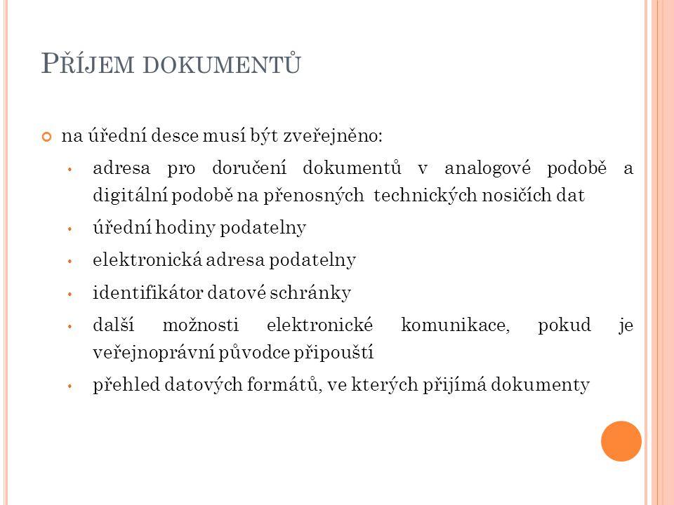 Příjem dokumentů na úřední desce musí být zveřejněno: