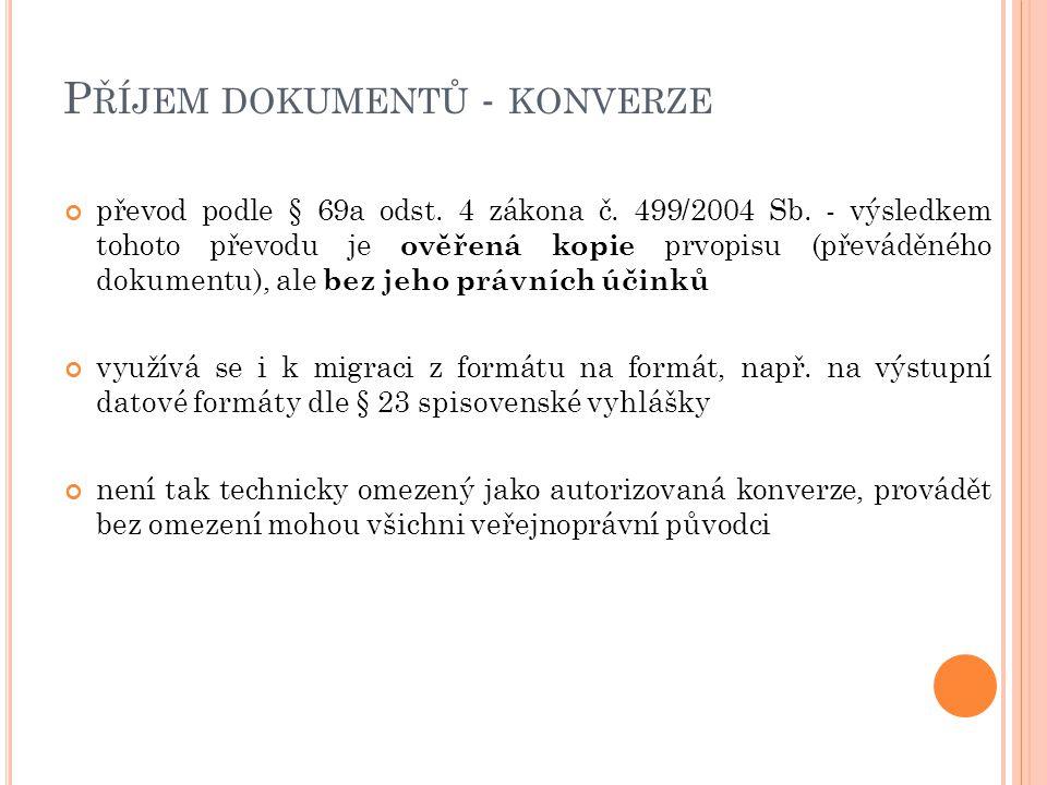 Příjem dokumentů - konverze