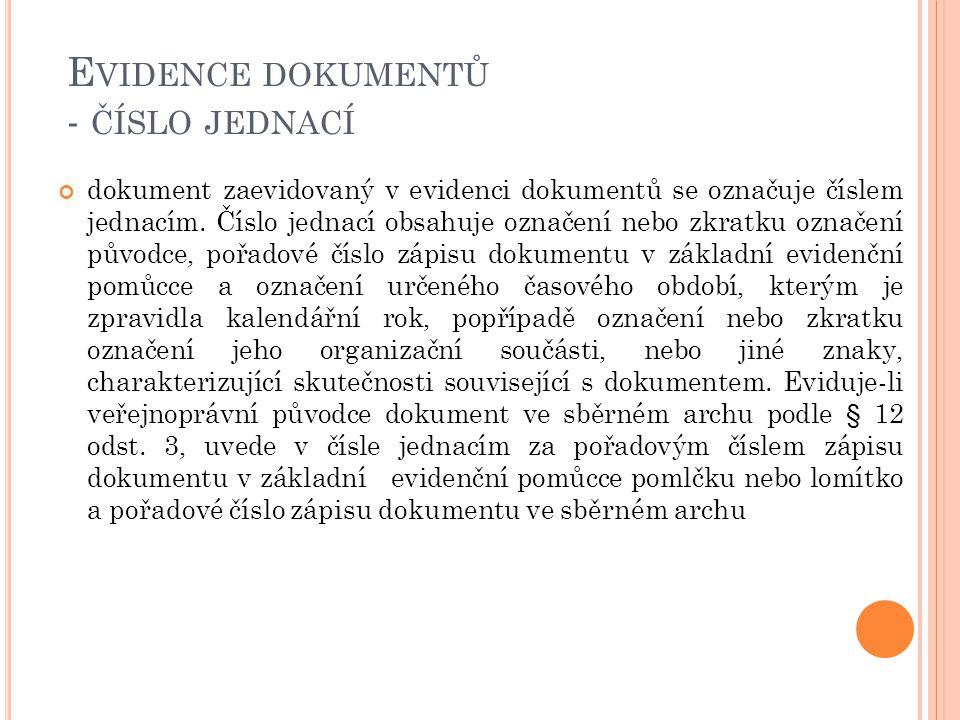 Evidence dokumentů - číslo jednací