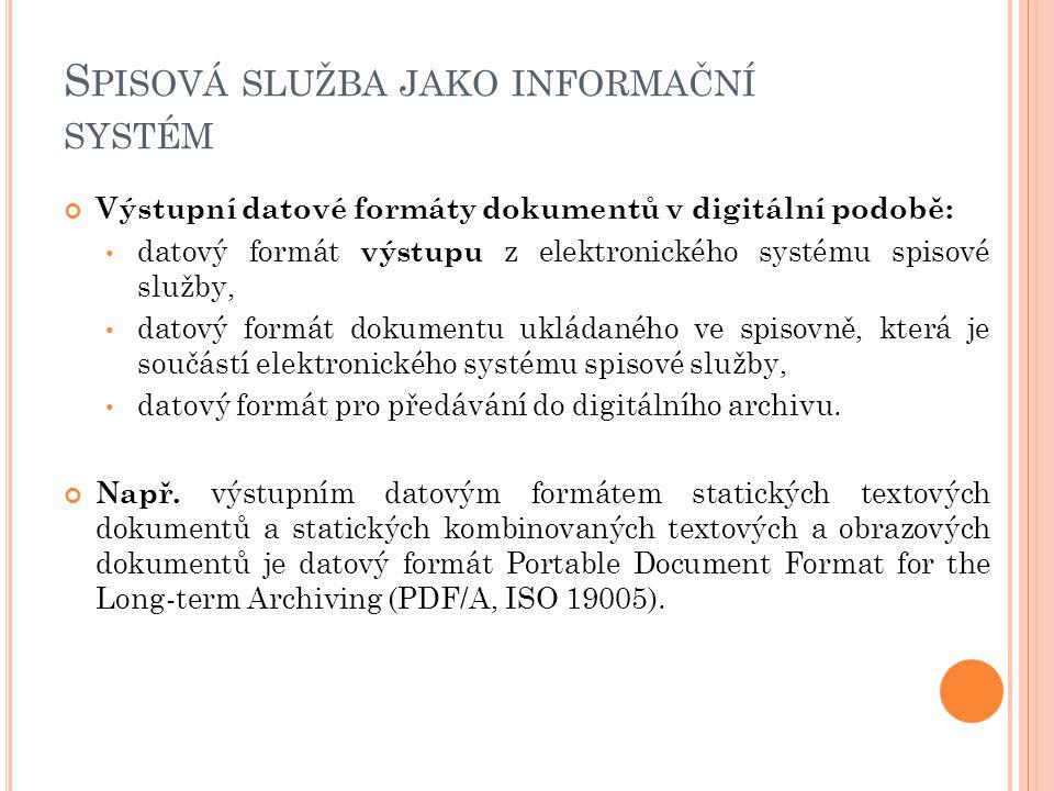 Spisová služba jako informační systém