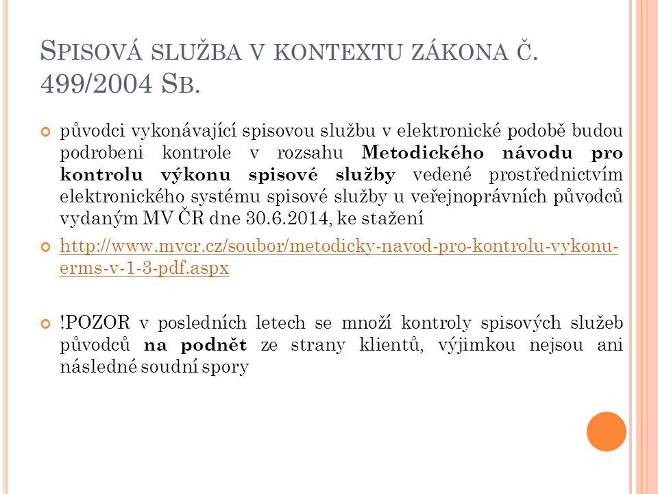 Spisová služba v kontextu zákona č. 499/2004 Sb.