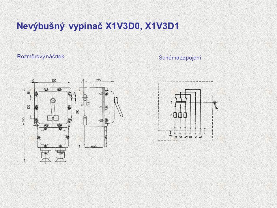 Nevýbušný vypínač X1V3D0, X1V3D1