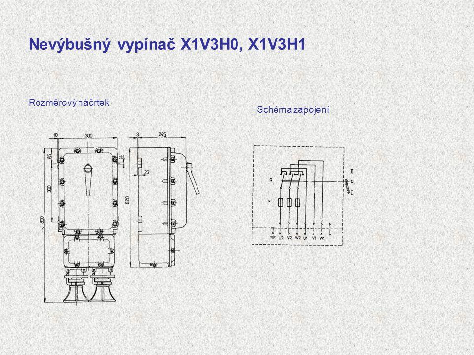 Nevýbušný vypínač X1V3H0, X1V3H1