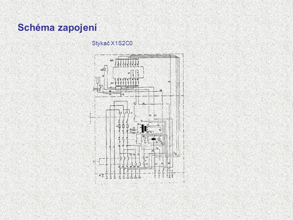 Schéma zapojení Stykač X1S2C0