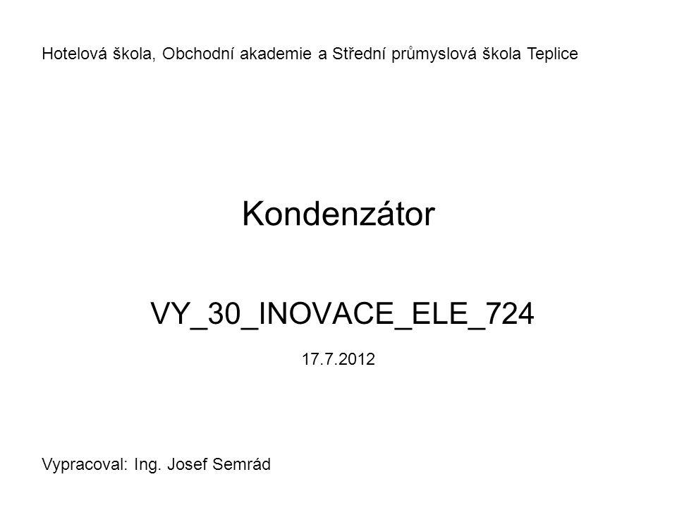 Kondenzátor VY_30_INOVACE_ELE_724