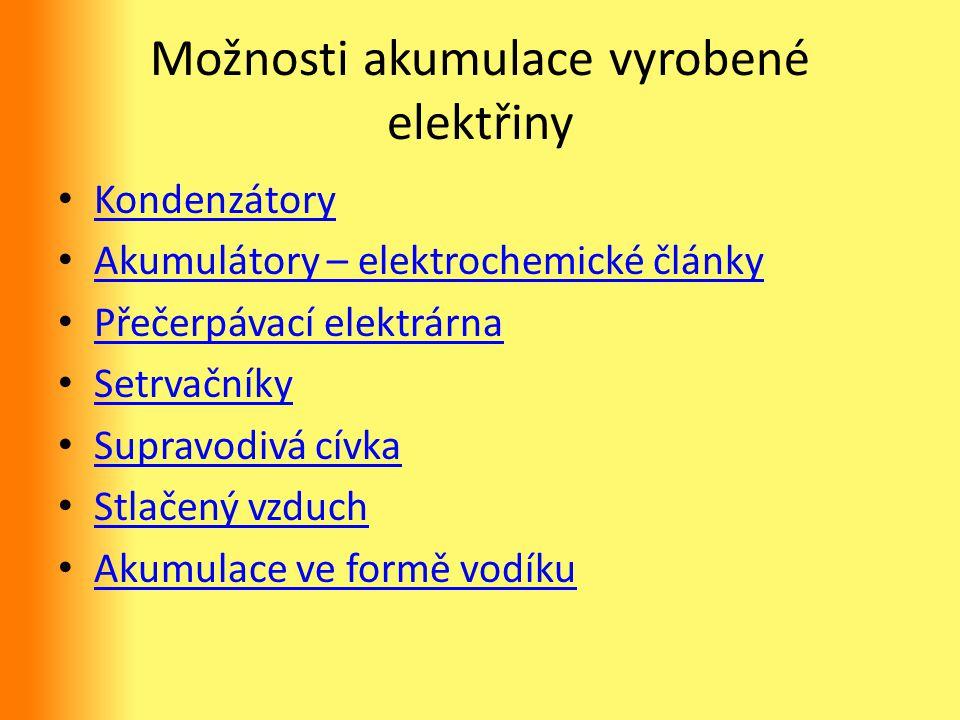 Možnosti akumulace vyrobené elektřiny