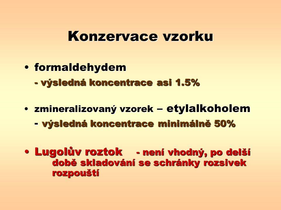 Konzervace vzorku formaldehydem - výsledná koncentrace asi 1.5%
