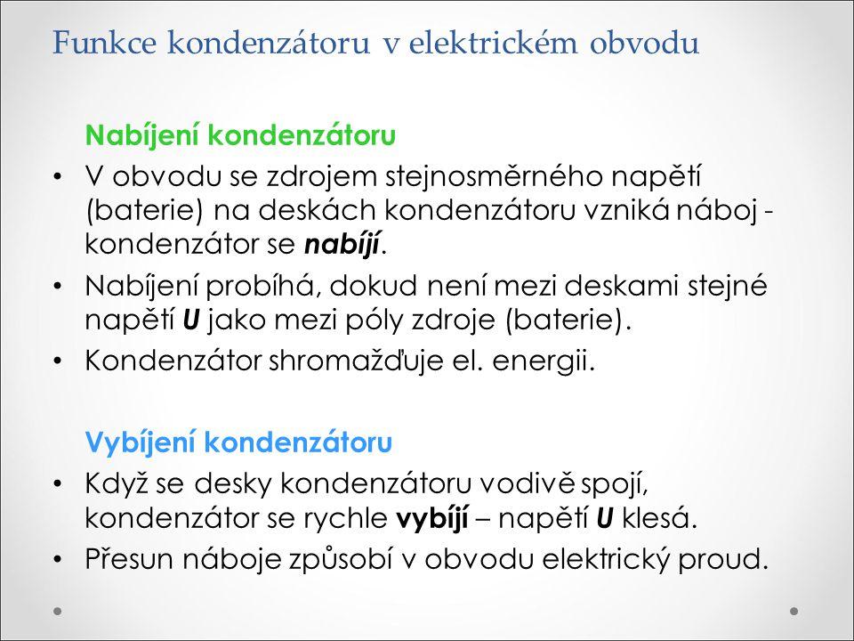 Funkce kondenzátoru v elektrickém obvodu