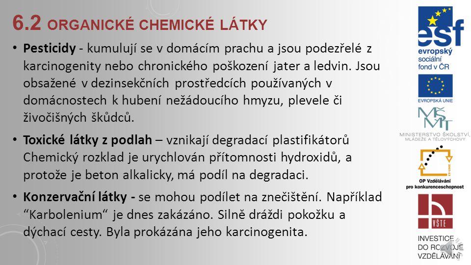 6.2 organické chemické látky