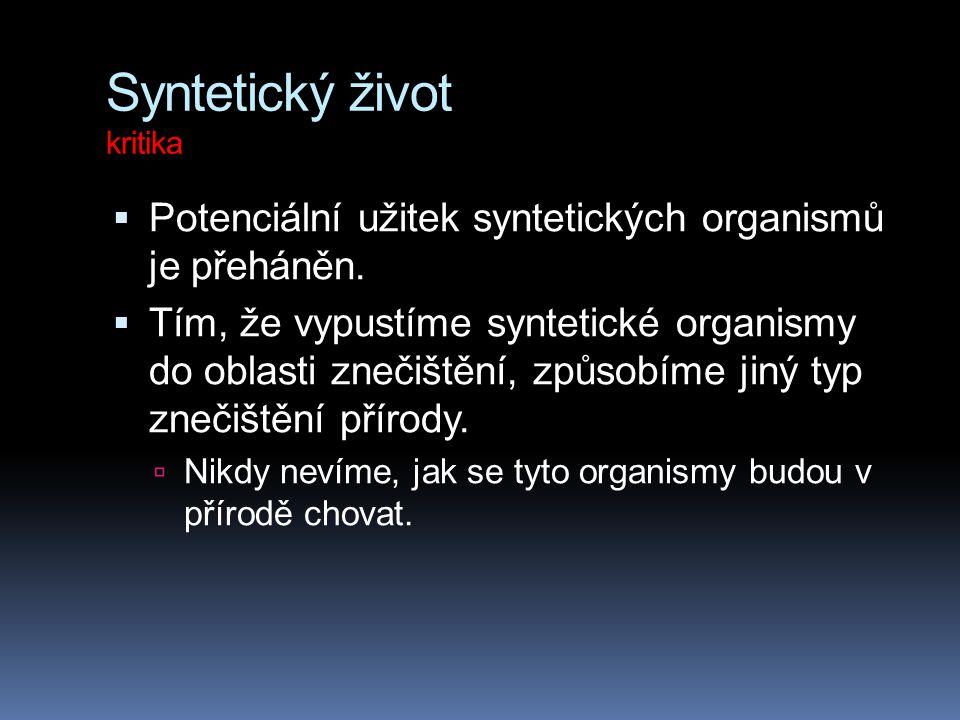 Syntetický život kritika