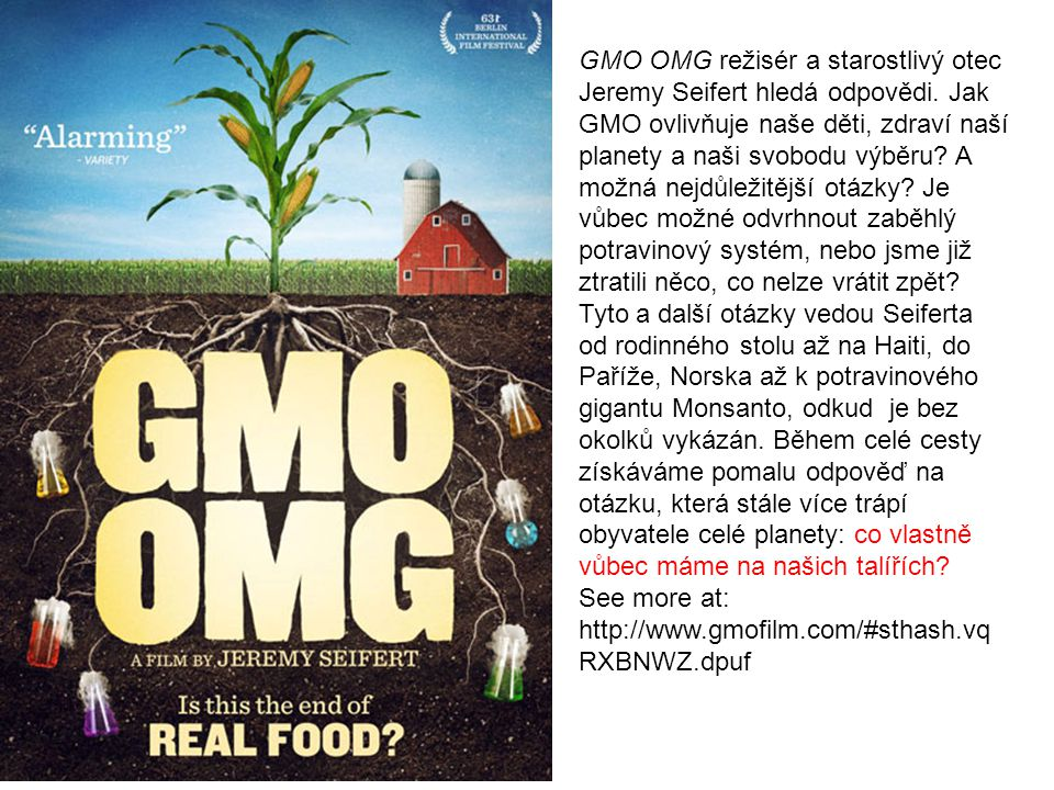 GMO OMG režisér a starostlivý otec Jeremy Seifert hledá odpovědi