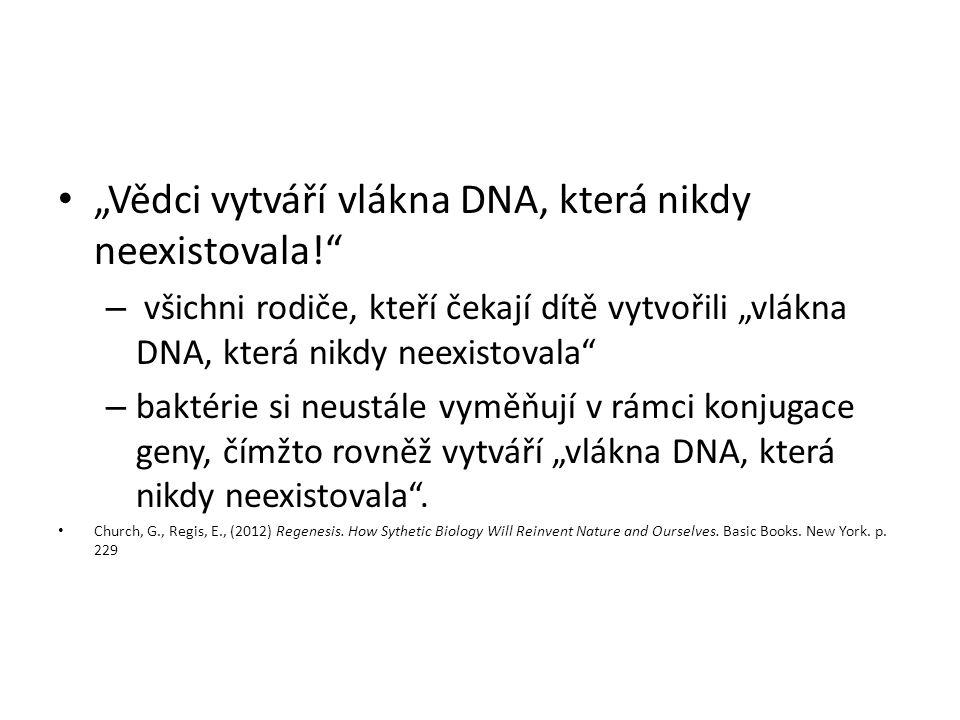"""""""Vědci vytváří vlákna DNA, která nikdy neexistovala!"""