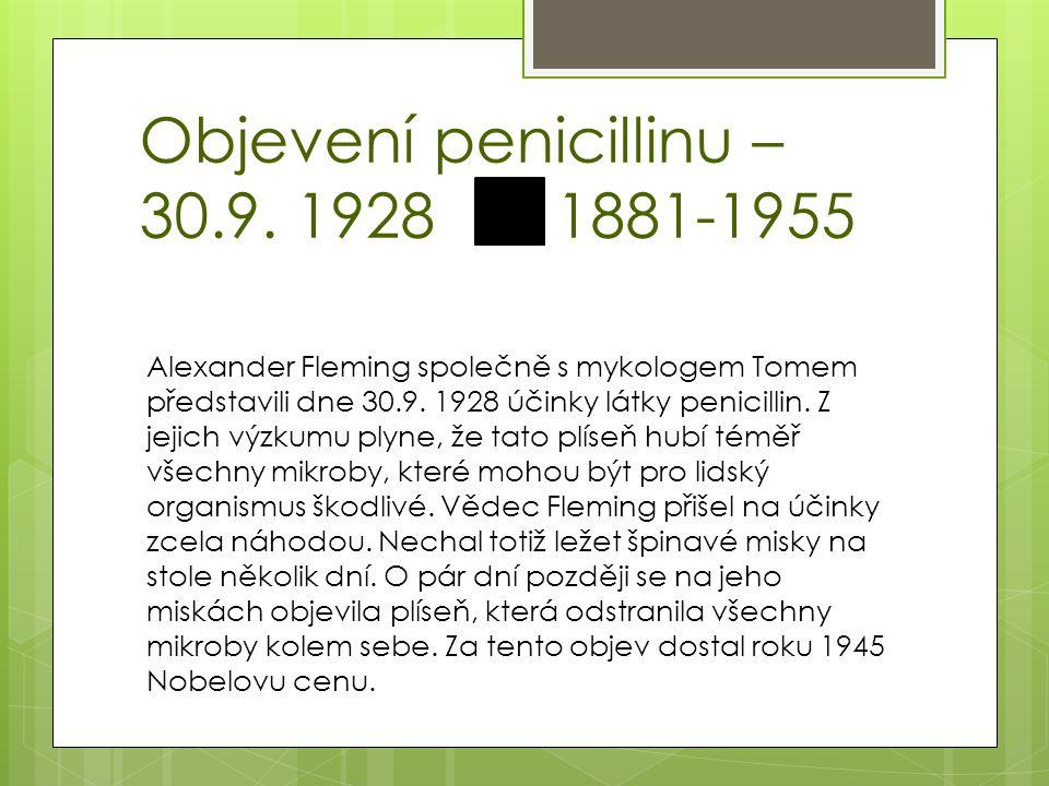 Objevení penicillinu – 30.9. 1928 1881-1955