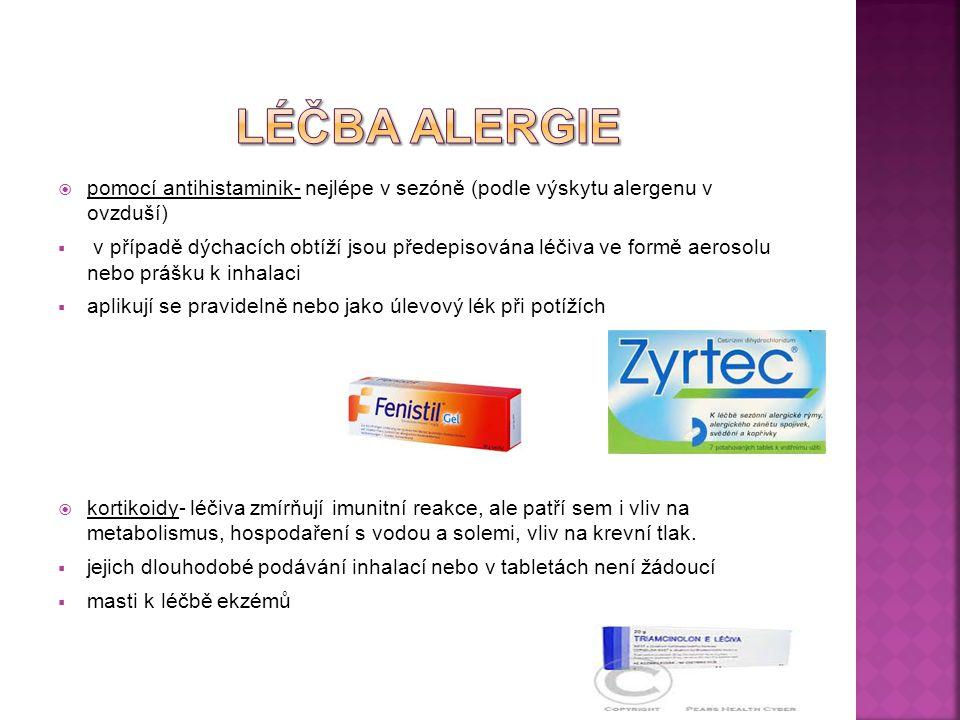 lÉČBA ALERGIE pomocí antihistaminik- nejlépe v sezóně (podle výskytu alergenu v ovzduší)