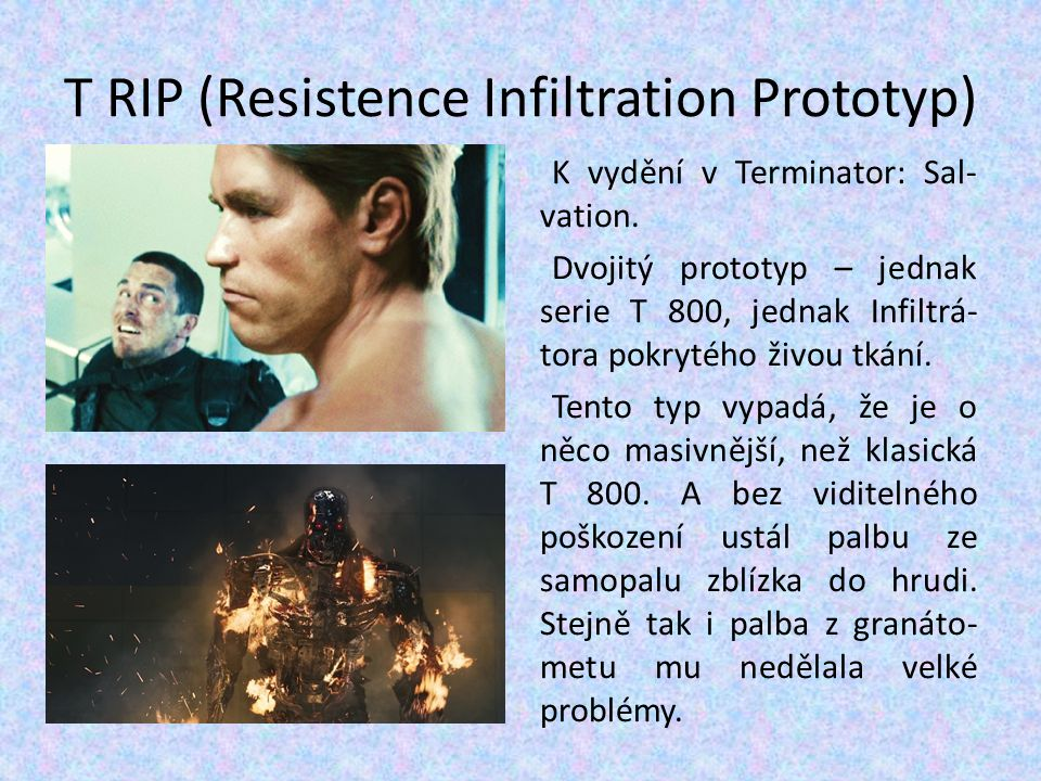 T RIP (Resistence Infiltration Prototyp)
