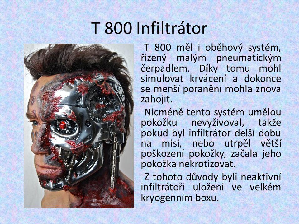 T 800 Infiltrátor