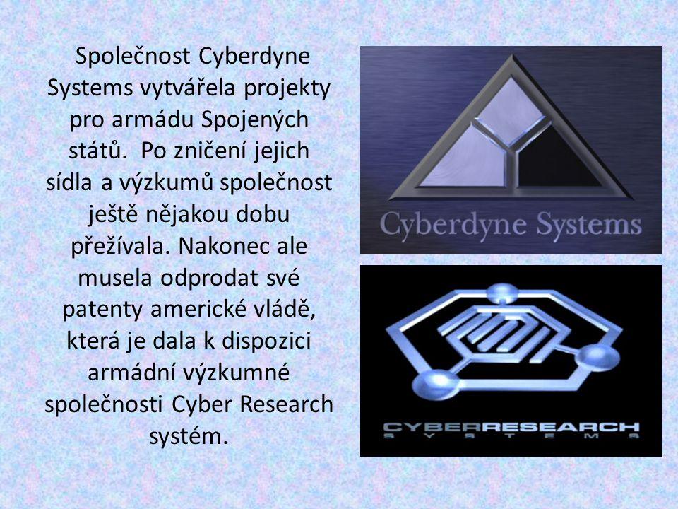 Společnost Cyberdyne Systems vytvářela projekty pro armádu Spojených států.