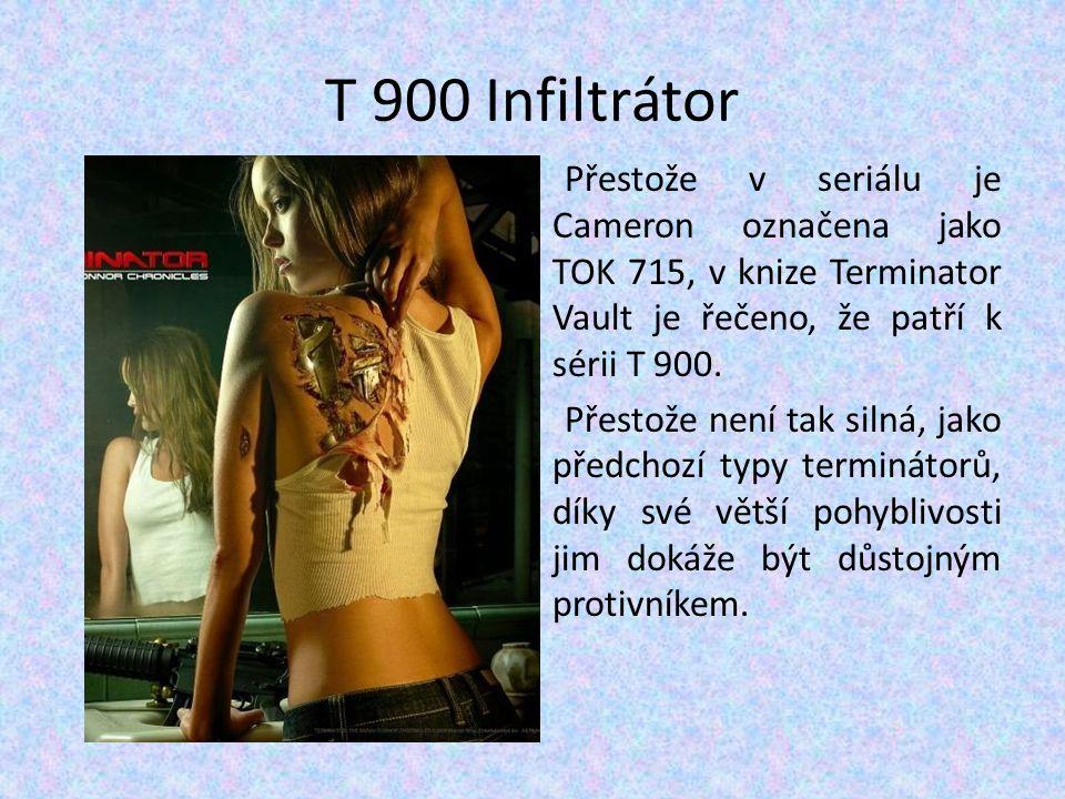 T 900 Infiltrátor