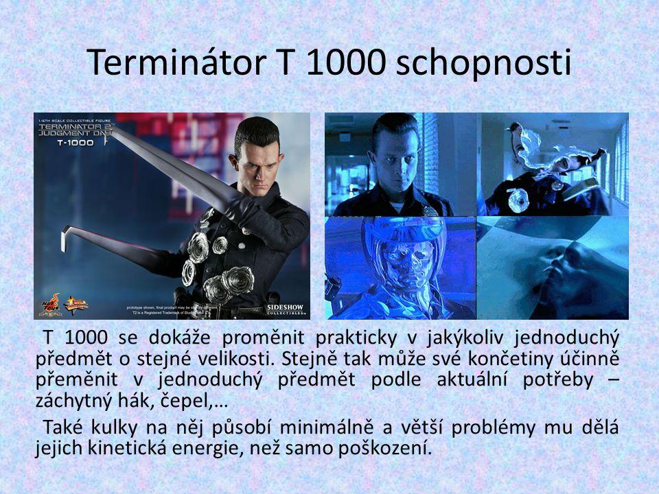 Terminátor T 1000 schopnosti