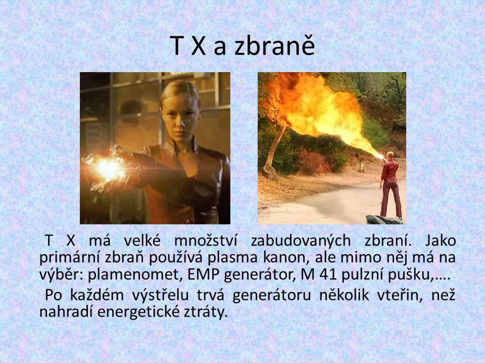 T X a zbraně