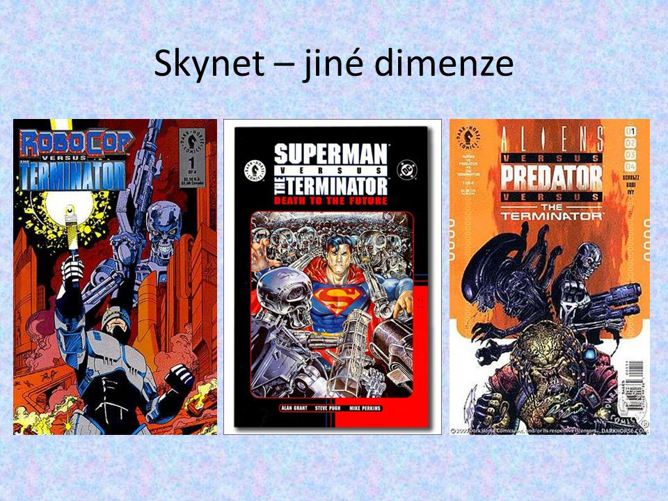 Skynet – jiné dimenze