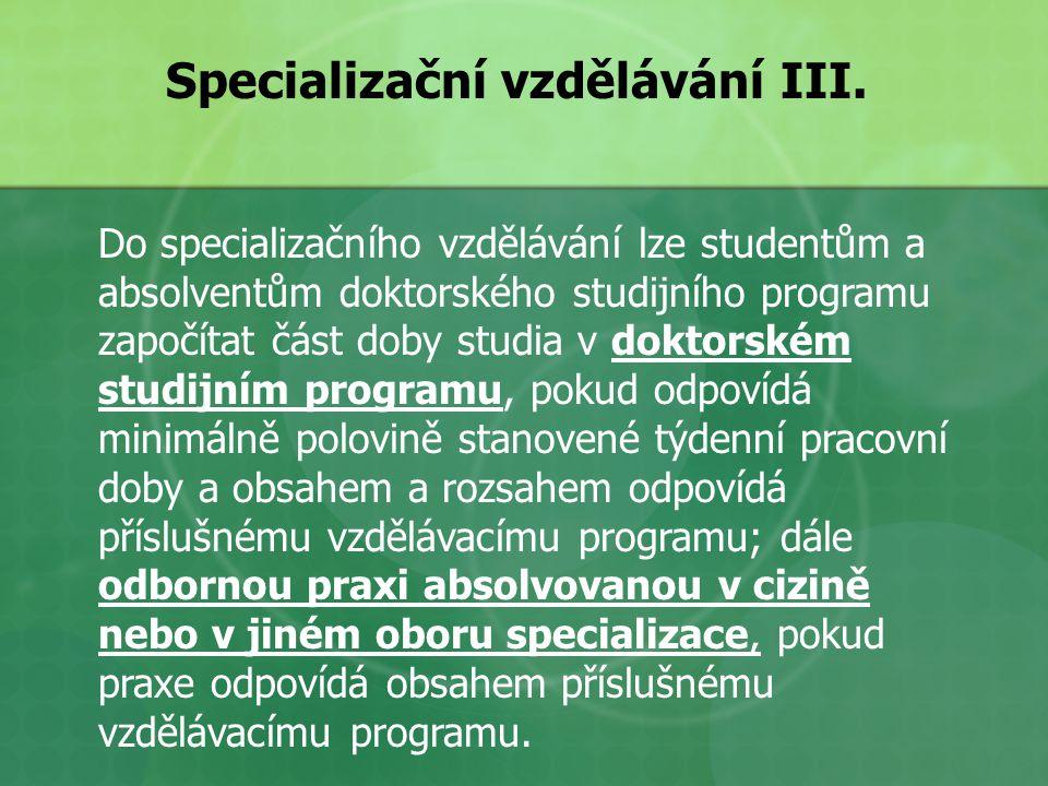 Specializační vzdělávání III.
