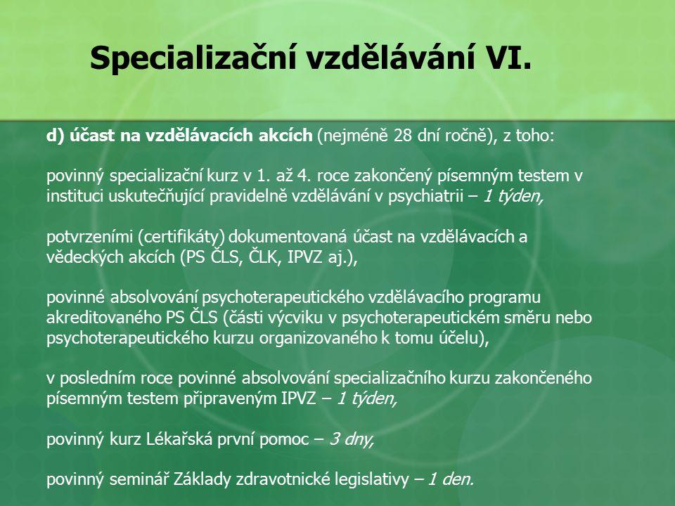 Specializační vzdělávání VI.