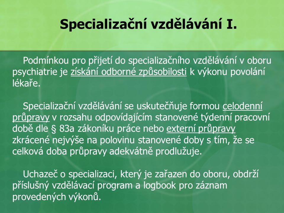Specializační vzdělávání I.