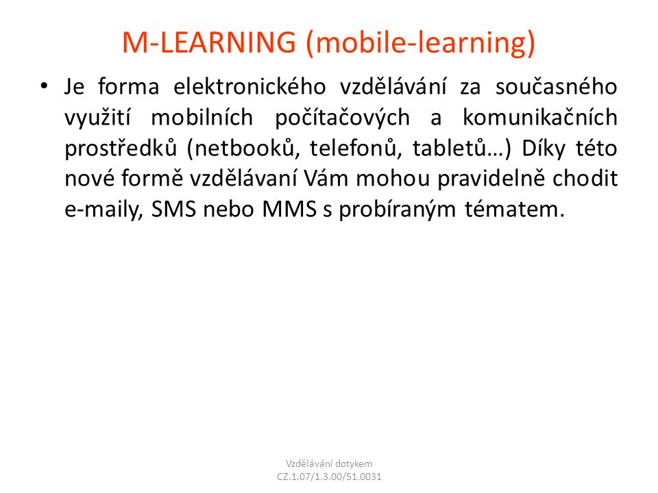 M-LEARNING (mobile-learning)