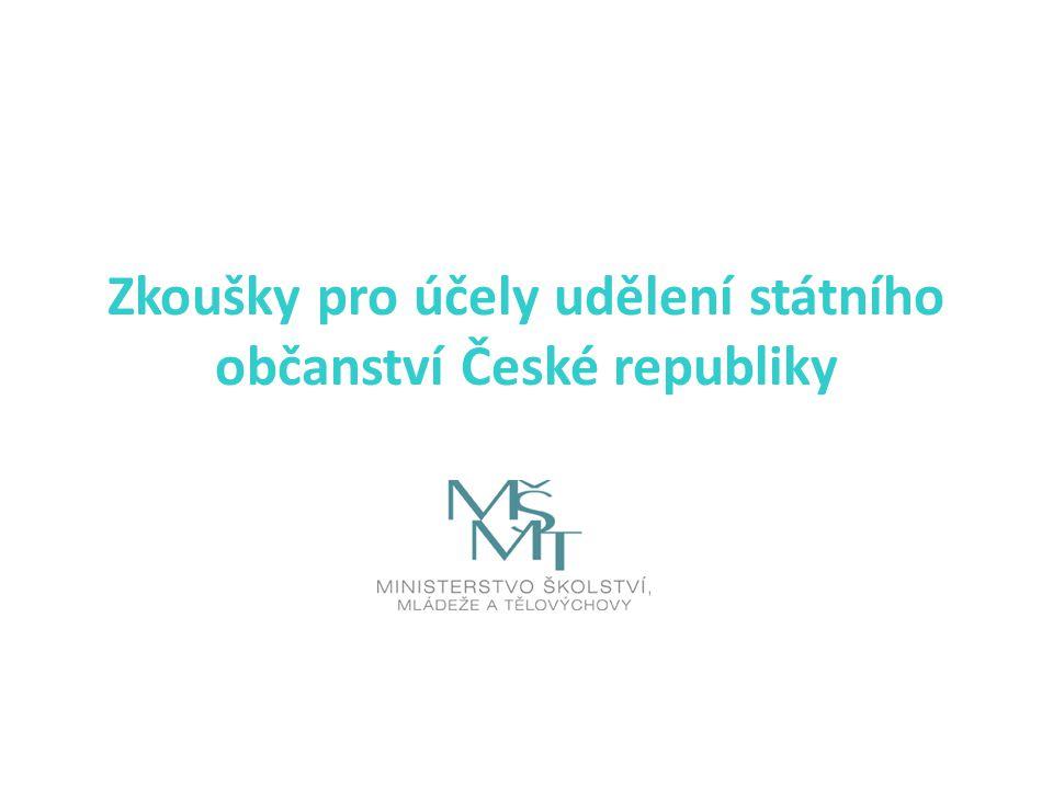 Zkoušky pro účely udělení státního občanství České republiky