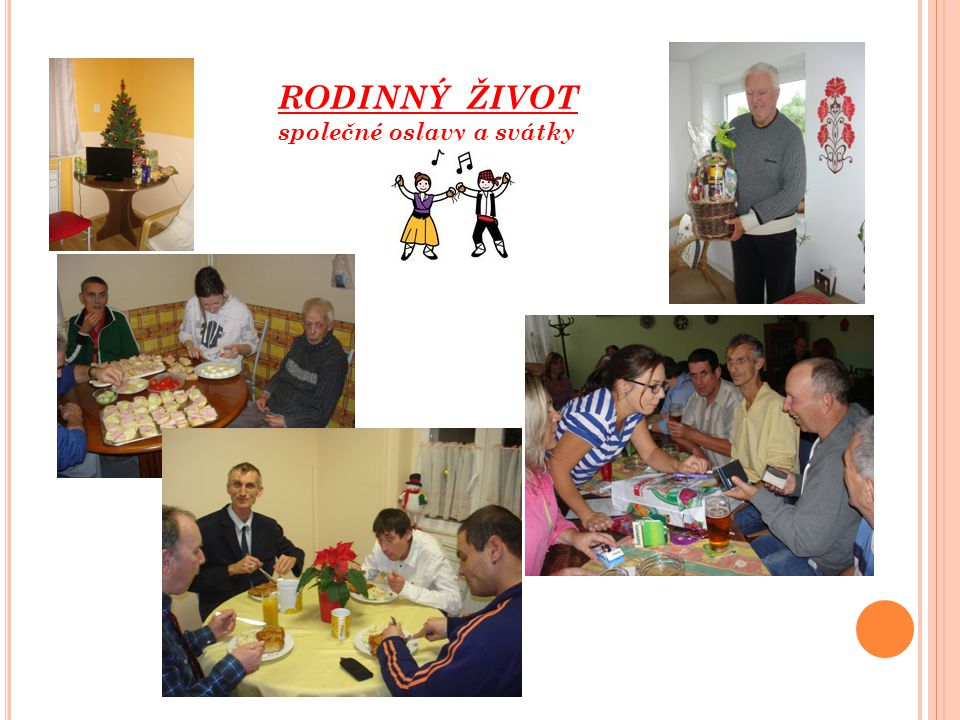 RODINNÝ ŽIVOT společné oslavy a svátky