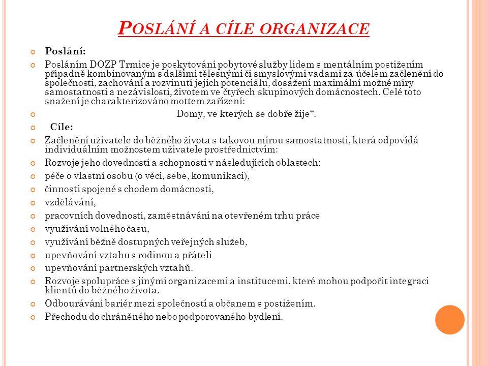 Poslání a cíle organizace