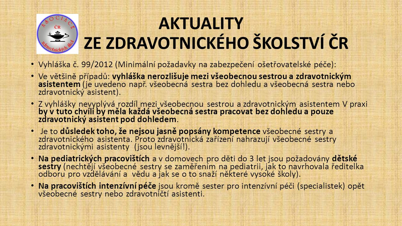 AKTUALITY ZE ZDRAVOTNICKÉHO ŠKOLSTVÍ ČR