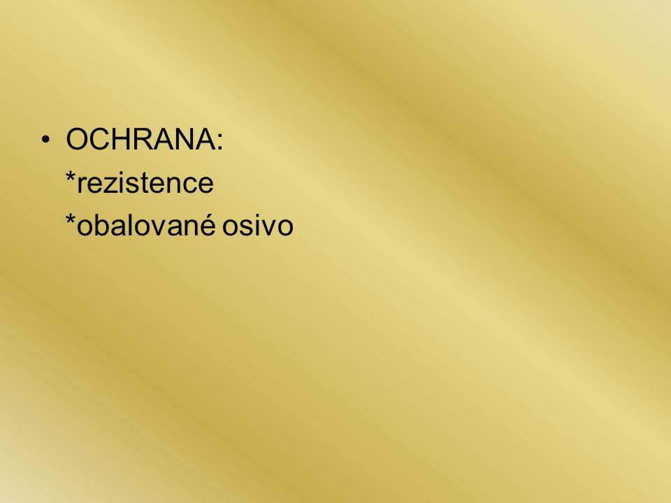 OCHRANA: *rezistence *obalované osivo