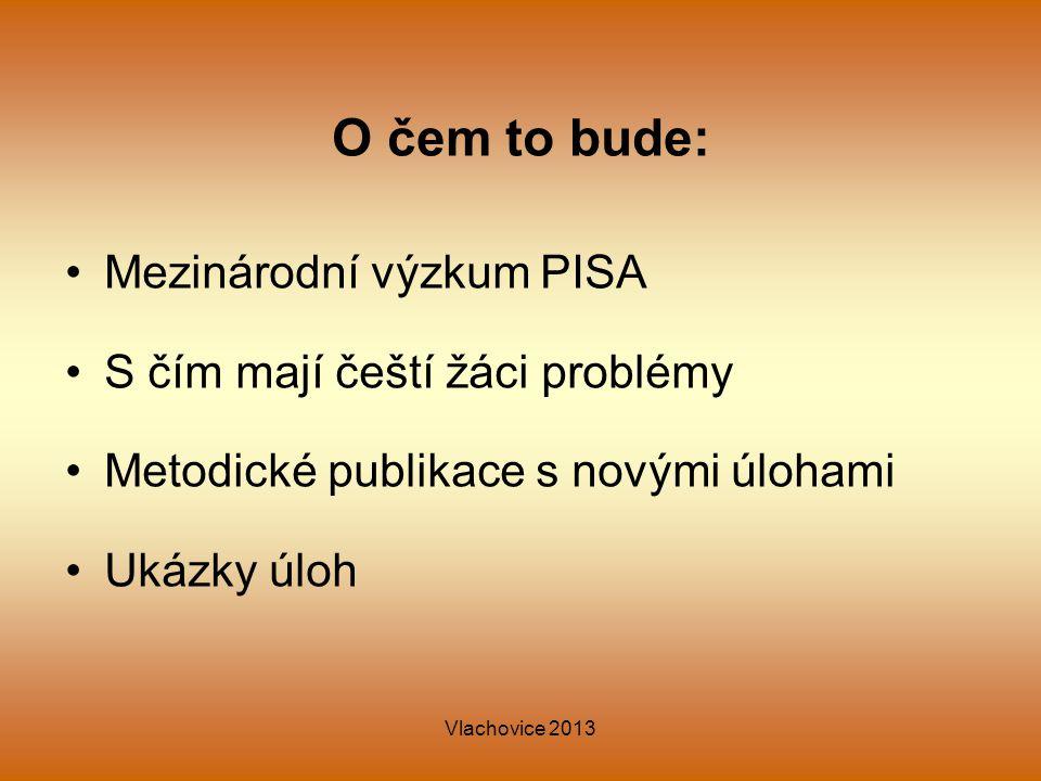 O čem to bude: Mezinárodní výzkum PISA S čím mají čeští žáci problémy