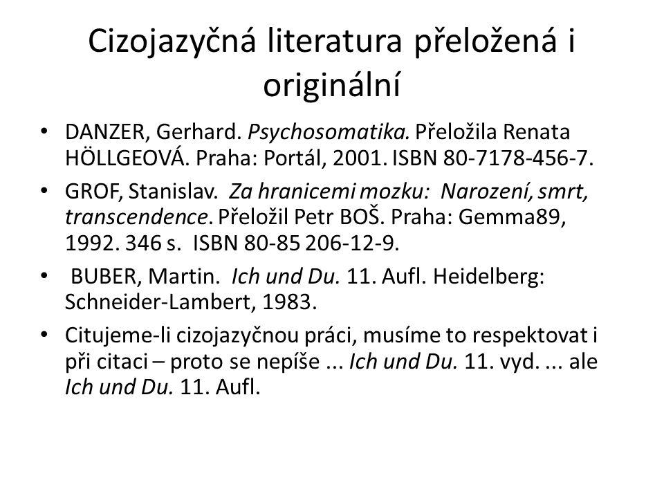 Cizojazyčná literatura přeložená i originální