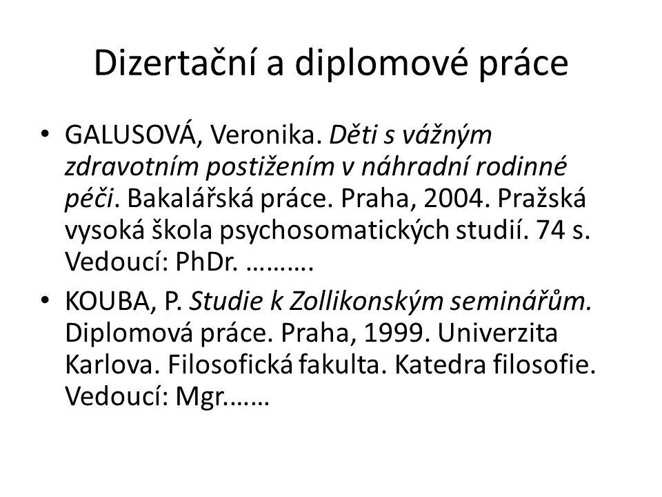 Dizertační a diplomové práce