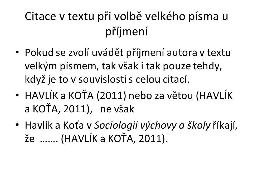 Citace v textu při volbě velkého písma u příjmení